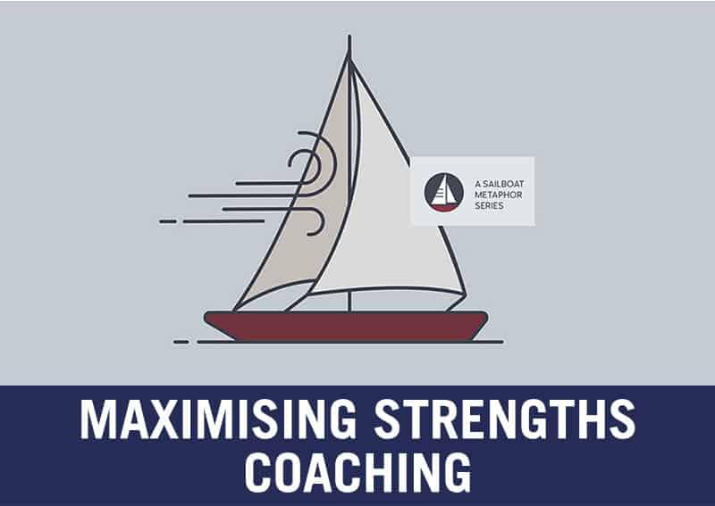 Maximising Strengths
